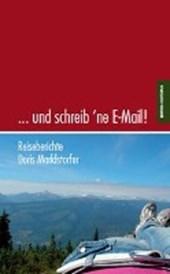 ... und schreib 'ne E-Mail!