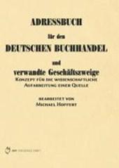 Adressbuch für den Deutschen Buchhandel und verwandte Geschäftszweige