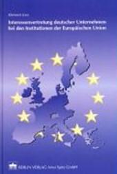 Interessenvertretung deutscher Unternehmen bei den Institutionen der Europäischen Union