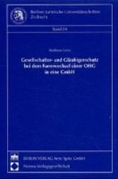 Gesellschafter- und Gläubigerschutz bei dem Formwechsel einer OHG in eine GmbH
