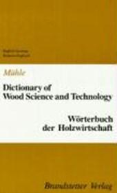 Wörterbuch der Holzwirtschaft. Englisch - Deutsch / Deutsch - Englisch