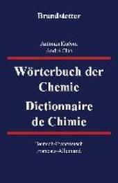 Wörterbuch der Chemie / Dictionnaire de Chimie