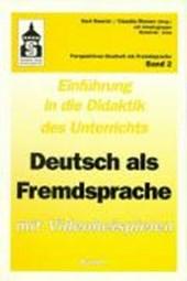 Einführung in die Didaktik 1 des Unterrichts Deutsch als Fremdsprache mit Videobeispielen