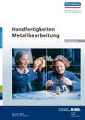 Handfertigkeiten Metallbearbeitung - Arbeitsblätter
