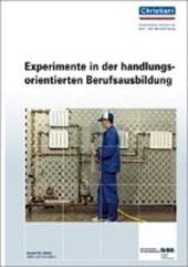 Experimente in der handlungsorientierten Berufsausbildung
