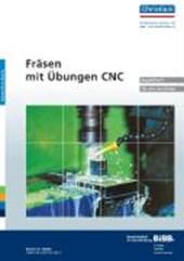 Fräsen - Mit Übungen CNC.  Begleitheft für den Ausbilder
