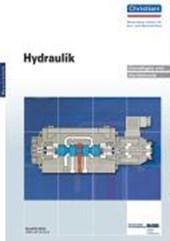 Hydraulik. Grundlagen und Gerätekunde. Metalltechnik