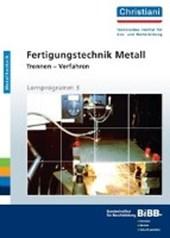 Fertigungstechnik Metall - Trennen, Verfahren