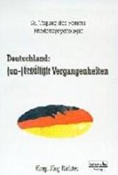 Deutschland: ( un-)bewältigte Vergangenheiten