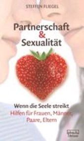 Partnerschaft & Sexualität . Wenn die Seele streikt