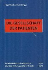 Die Gesellschaft der Patienten