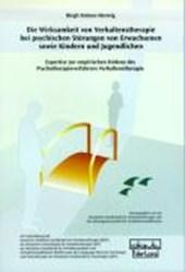 Die Wirksamkeit von Verhaltenstherapie bei psychischen Störungen von Erwachsenen sowie Kindern und Jugendlichen