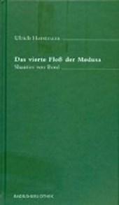 Das vierte Floß der Medusa