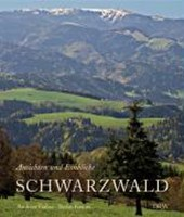Schwarzwald - Ansichten und Einblicke