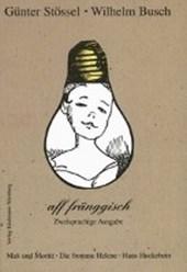 Wilhelm Busch aff fränggisch