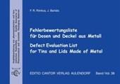 Fehlerbewertungsliste für Dosen und Deckel aus Metall. Mit CD-ROM