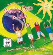 Samba, Coco & LeLe
