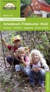 Mit Kindern unterwegs - Schwäbisch-Fränkischer Wald