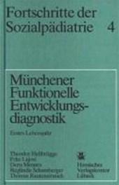 Fortschritte der Sozialpädiatrie 4: Münchener Funktionelle Entwicklungsdiagnostik