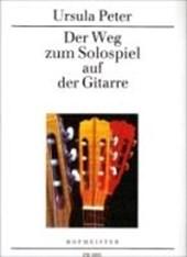 Der Weg zum Solospiel auf der Gitarre