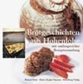 Brotgeschichten aus Hohenlohe