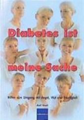 Diabetes ist meine Sache