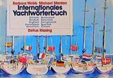 Internationales Yachtwörterbuch | Michael Manton |
