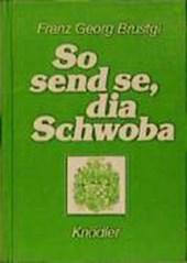 So send se, dia Schwoba
