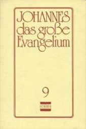 Johannes, das grosse Evangelium