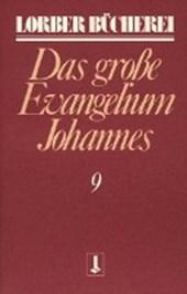 Johannes, das große Evangelium