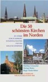 Die 50 schönsten Kirchen im Norden