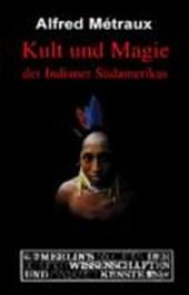 Kult und Magie der Indianer Südamerikas