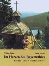Im Herzen des Bayerwaldes