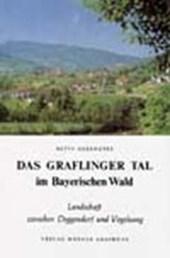 Das Graflinger Tal im Bayerischen Wald