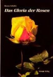 Das Gloria der Rosen