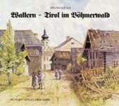 Wallern - Tirol im Böhmerwald