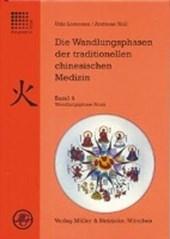 Die Wandlungsphasen 4 der traditionellen chinesischen Medizin