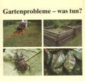 Gartenprobleme - was tun?