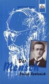 Der Mensch Joseph Kentenich