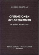 Operationen am Ätherleib | George Chapman |