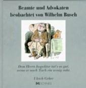 Beamte und Advokaten beobachtet von Wilhelm Busch