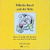 Wilhelm Busch und der Wein