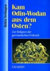Kam Odin-Wodan aus dem Osten?