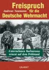 Freispruch für die Deutsche Wehrmacht