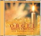 Orgelmeditationen für Weihnachten. CD