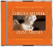 Orgelmusik zum Abend. CD