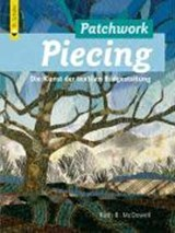 Patchwork Piecing | Ruth B. McDowell |