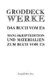 Das Buch vom Es. Text- und Manuskriptedition