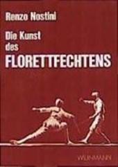 Die Kunst des Florettfechtens
