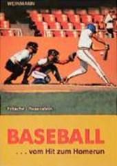 Baseball: vom Hit zum Homerun
